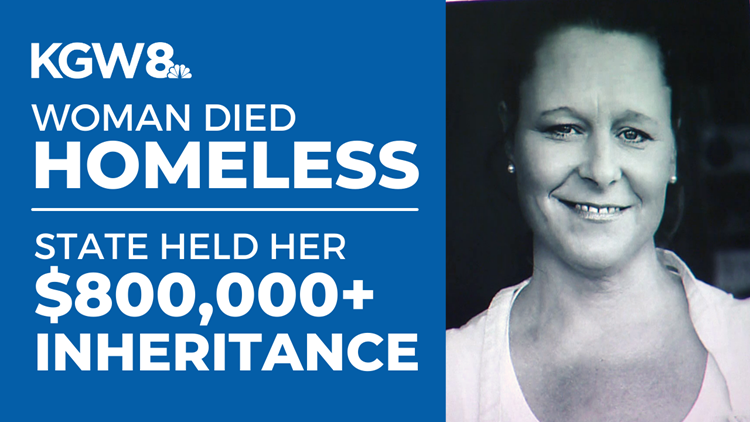 Woman died homeless while Oregon held $800,000 of her unclaimed money