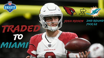 Josh Rosen traded to Miami Dolphins after Cardinals pick Kyler Murray