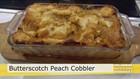 Jan's Butterscotch Peach Cobbler