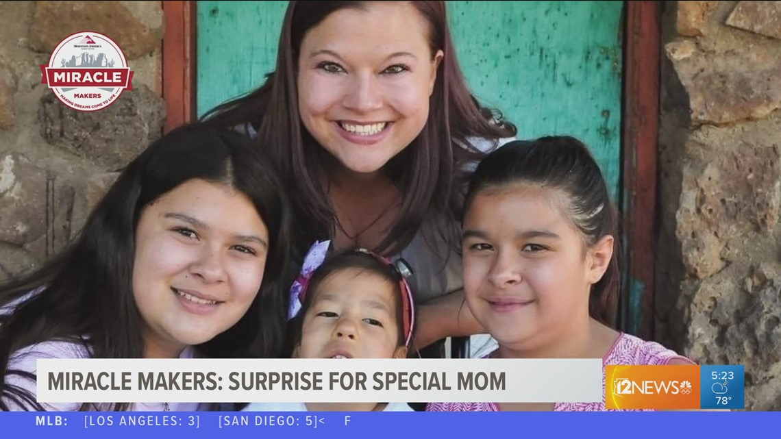 Miracle Makers: A surprise for a special Arizona mom