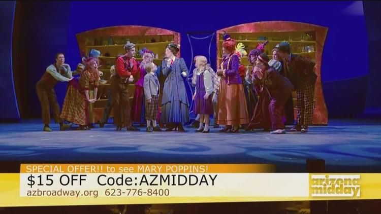 arizona broadway theatre s mary poppins is