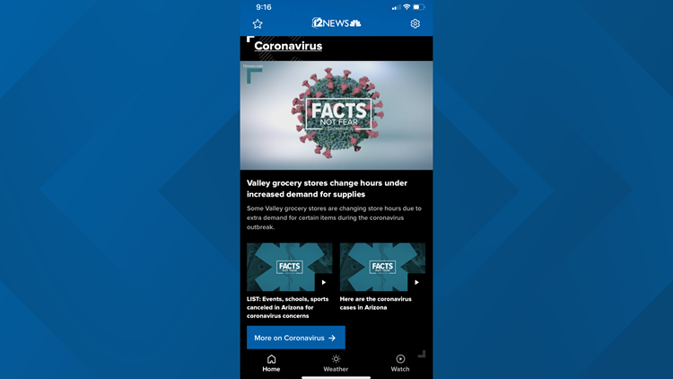 Download the 12 News app for Facts Not Fear on coronavirus