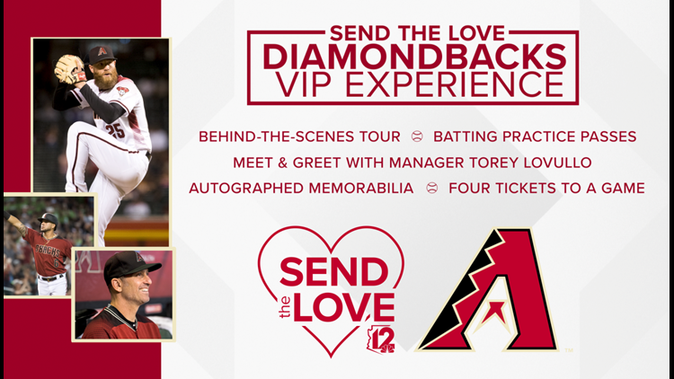 CONTEST ENDED:  SEND THE LOVE DBACKS VIP EXPERIENCE