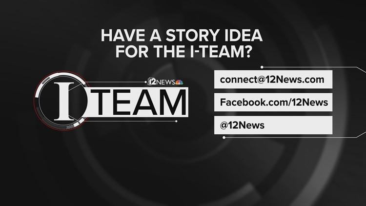 Story idea for 12 News I-Team