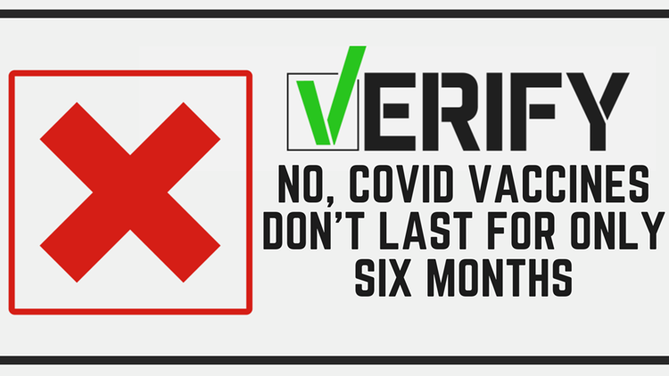 VERIFY: No, COVID vaccines don't last only six months